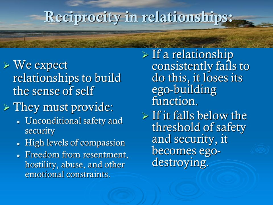 Reciprocity in relationships: