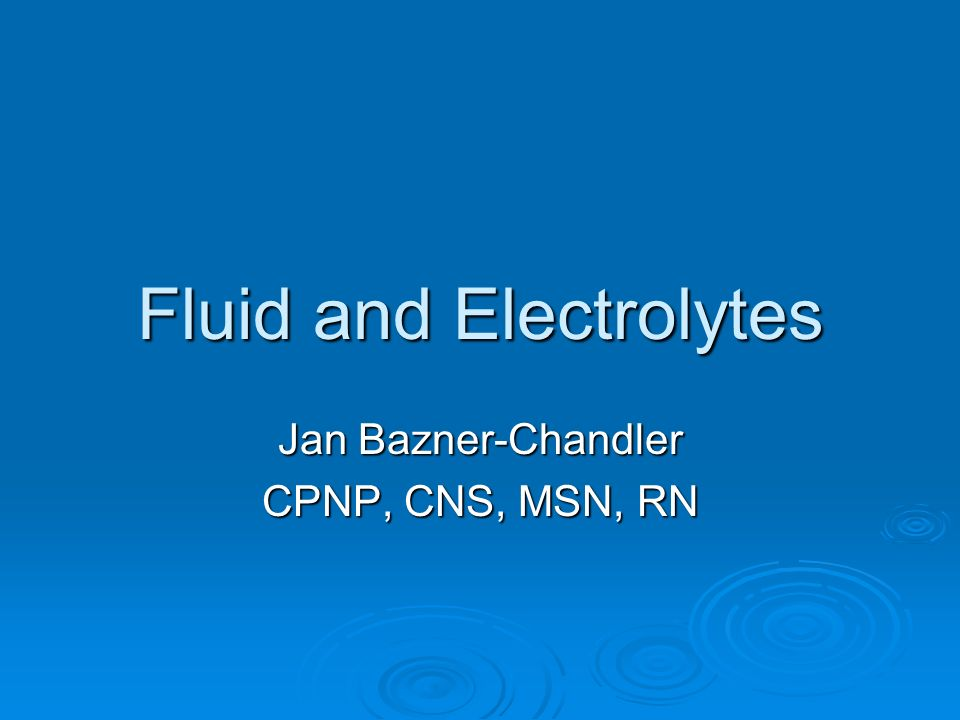 Fluid and Electrolytes