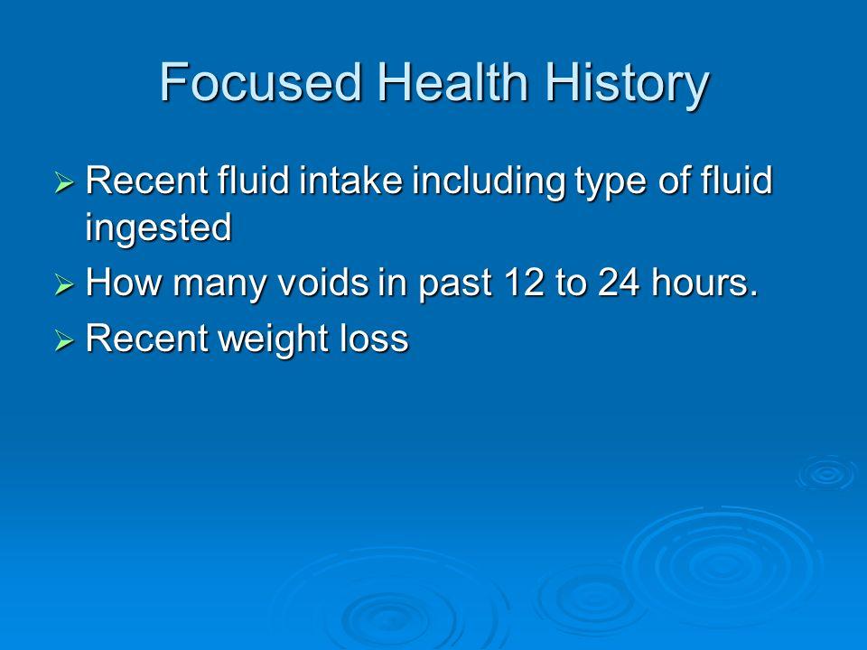 Focused Health History