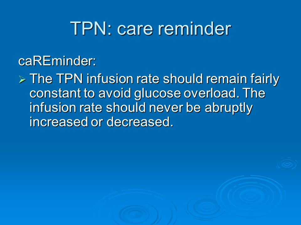 TPN: care reminder caREminder: