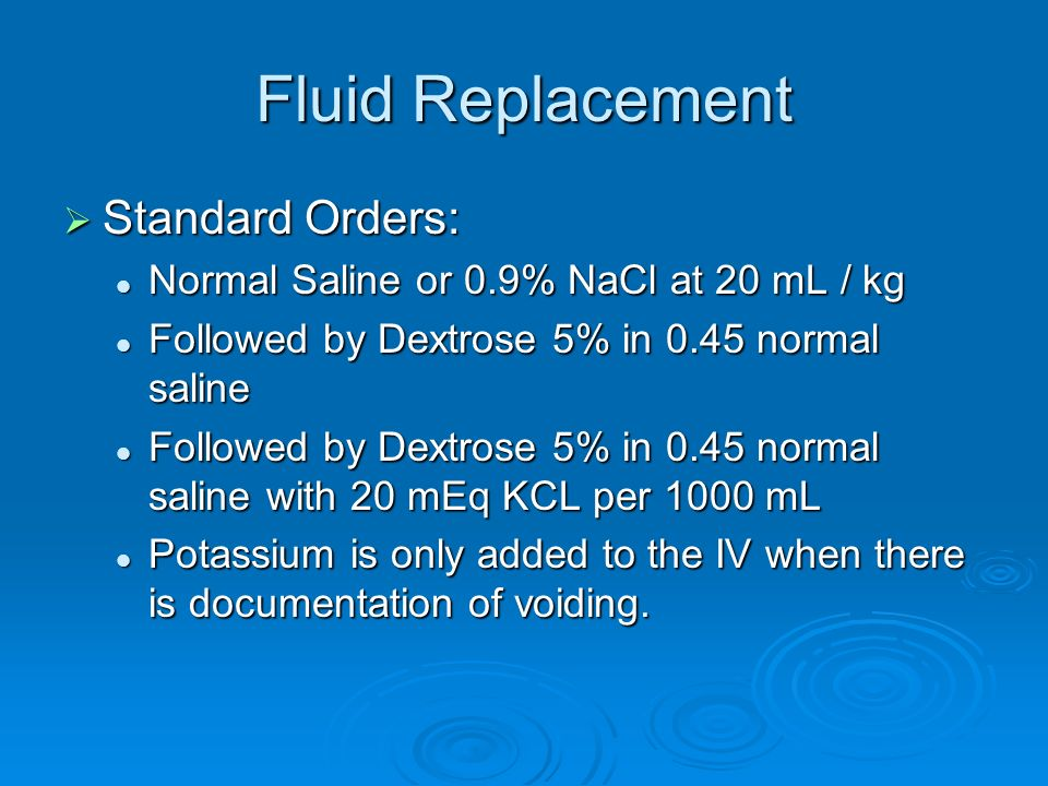 Fluid Replacement Standard Orders: