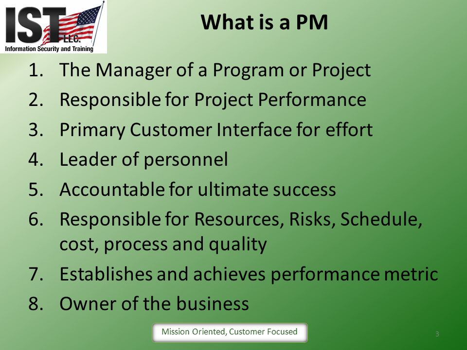 What is a PM The Manager of a Program or Project