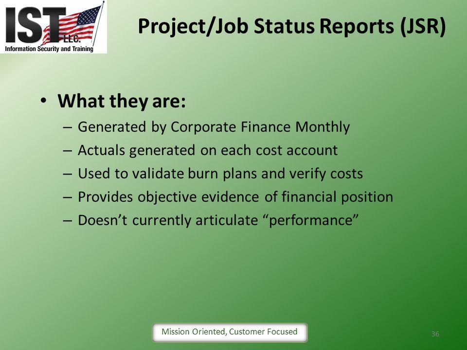 Project/Job Status Reports (JSR)