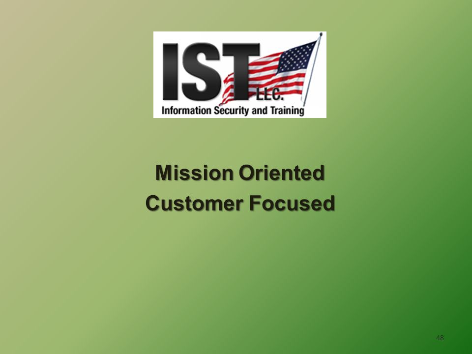 Mission Oriented Customer Focused