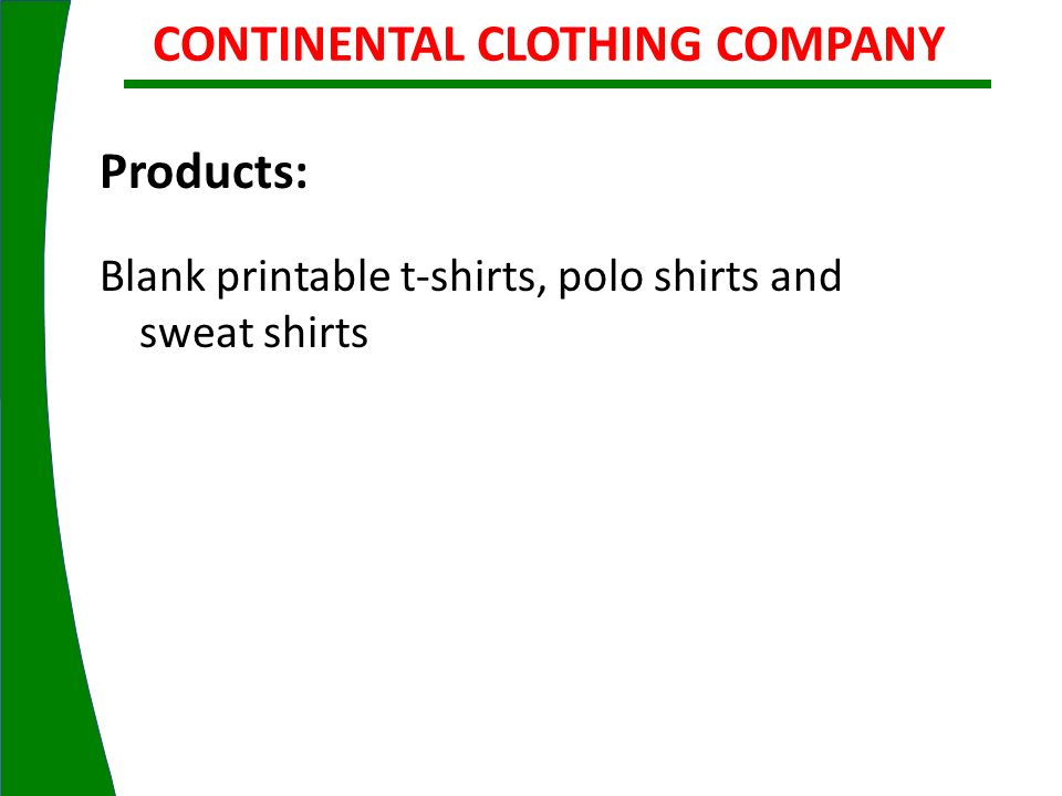 CONTINENTAL CLOTHING COMPANY