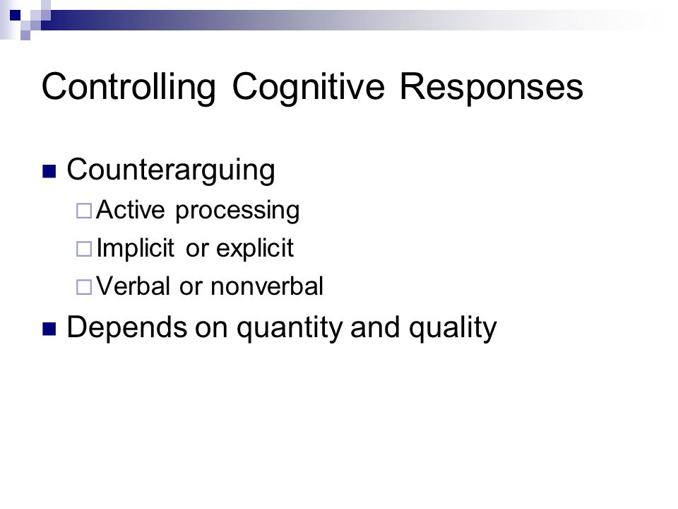Controlling Cognitive Responses