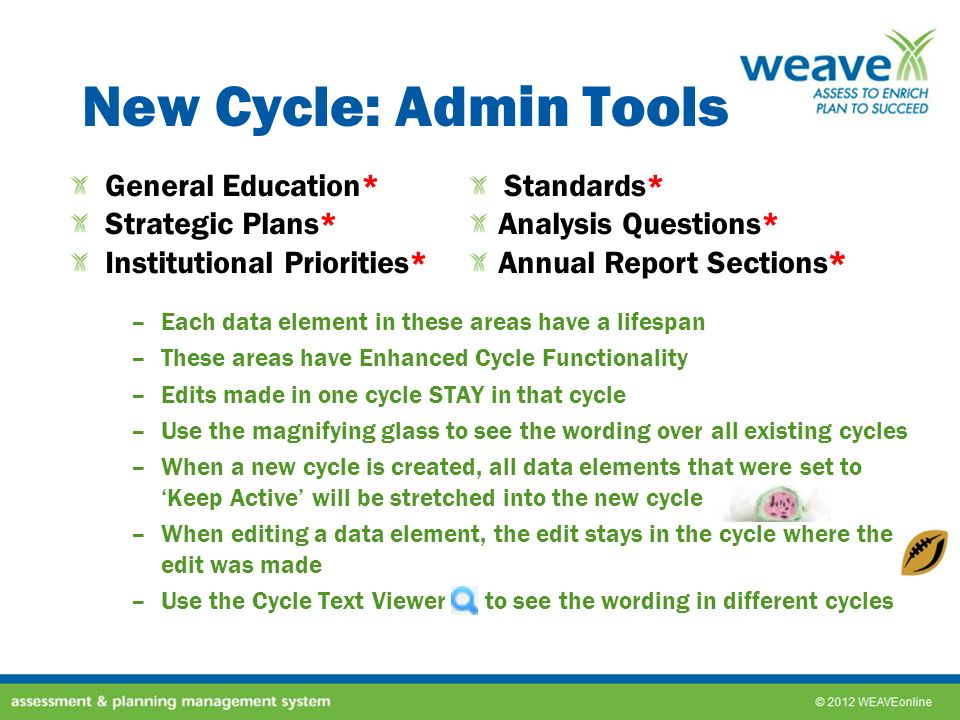 New Cycle: Admin Tools General Education* Standards* Strategic Plans*