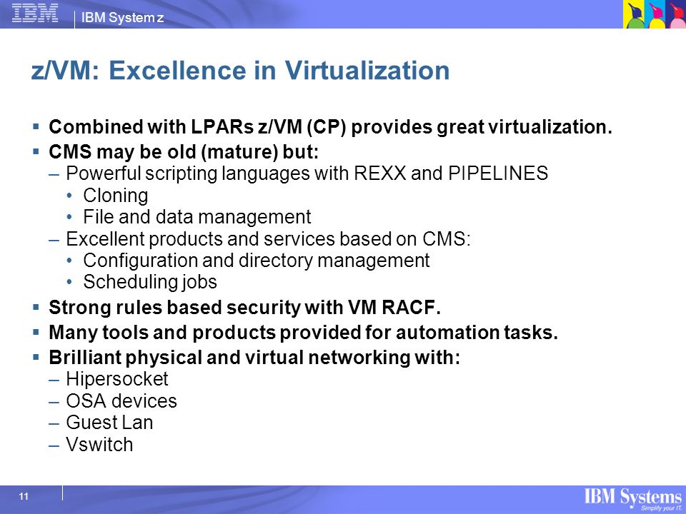 z/VM: Excellence in Virtualization