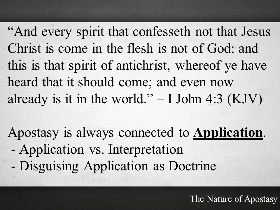 Apostasy is always connected to Application.