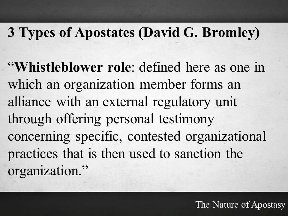3 Types of Apostates (David G. Bromley)