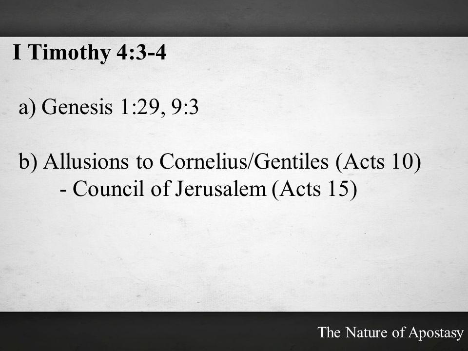 b) Allusions to Cornelius/Gentiles (Acts 10)