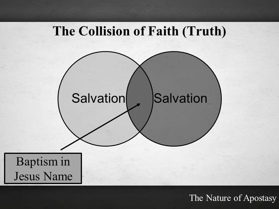 The Collision of Faith (Truth)