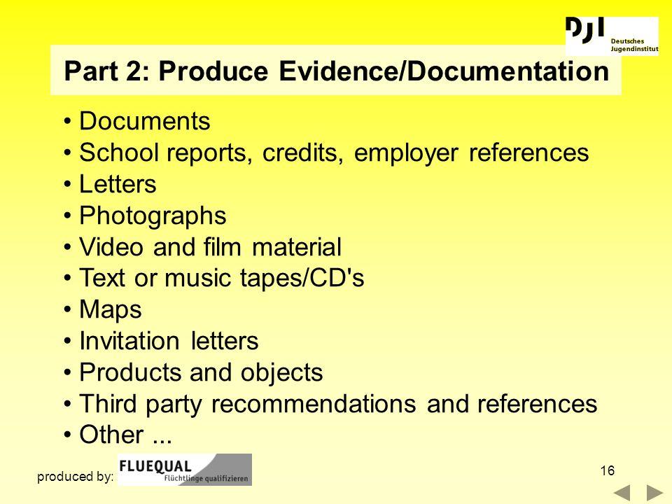 Part 2: Produce Evidence/Documentation