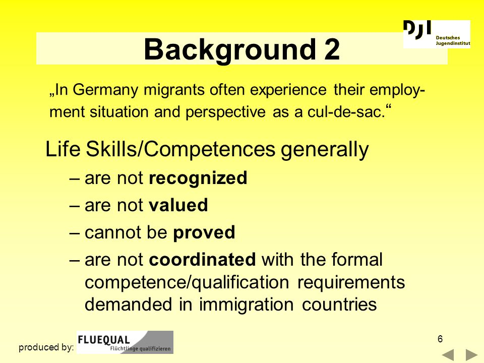 Background 2 Life Skills/Competences generally are not recognized