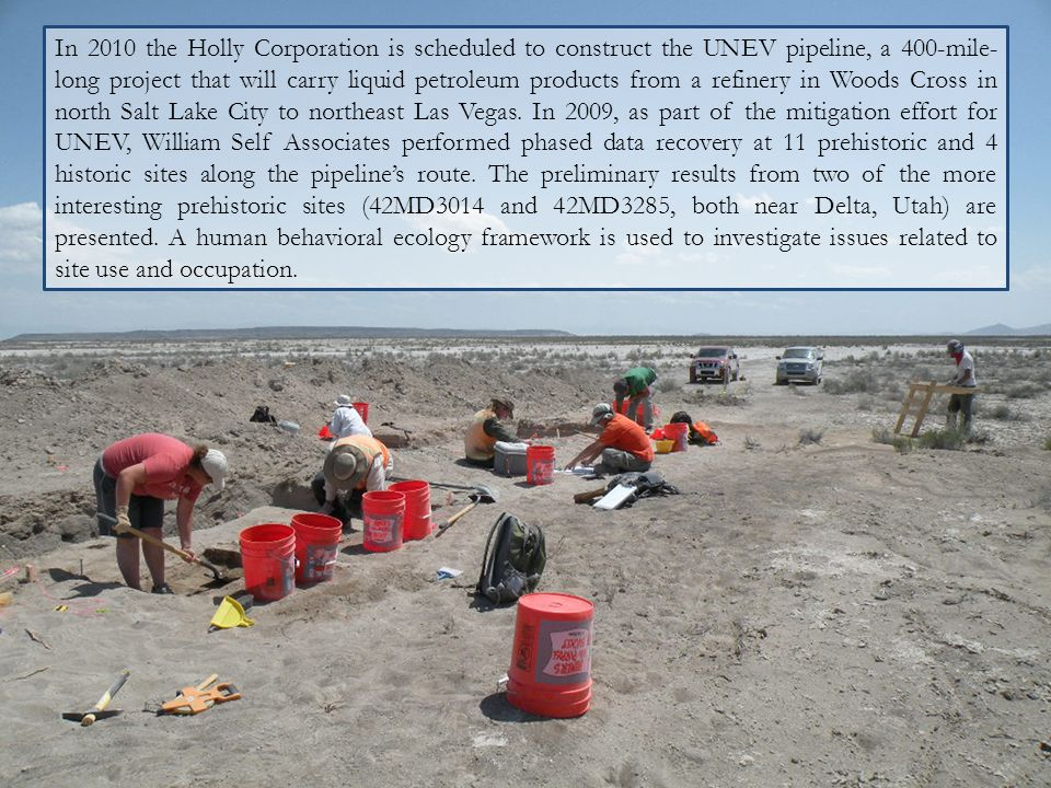 In 2010 the Holly Corporation is scheduled to construct the UNEV pipeline, a 400-mile-long project that will carry liquid petroleum products from a refinery in Woods Cross in north Salt Lake City to northeast Las Vegas.
