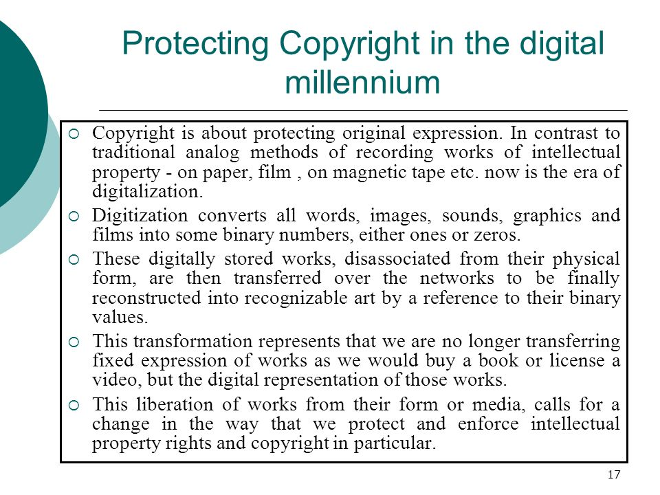 Protecting Copyright in the digital millennium