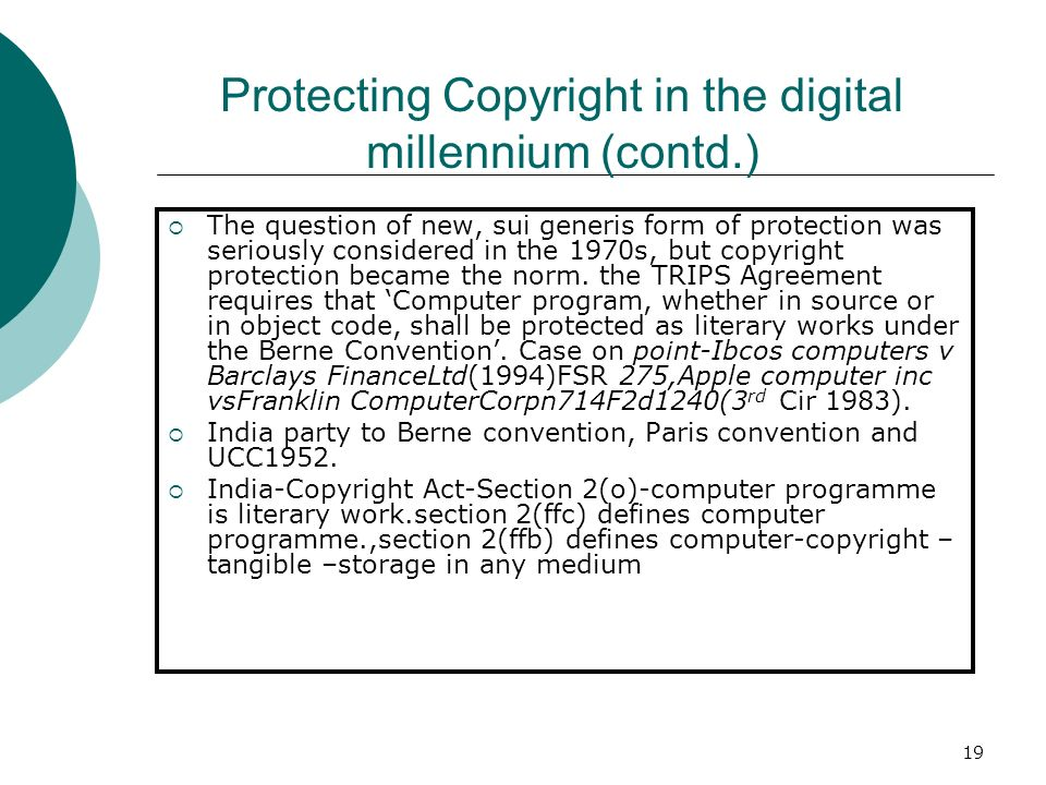 Protecting Copyright in the digital millennium (contd.)