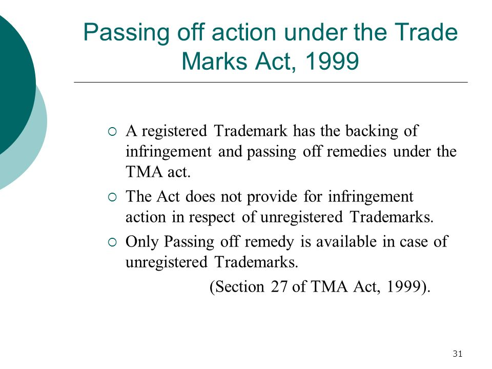 Passing off action under the Trade Marks Act, 1999
