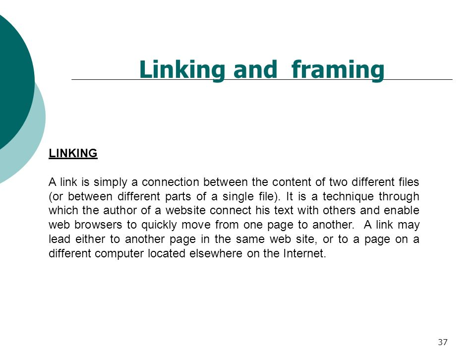 Linking and framing LINKING