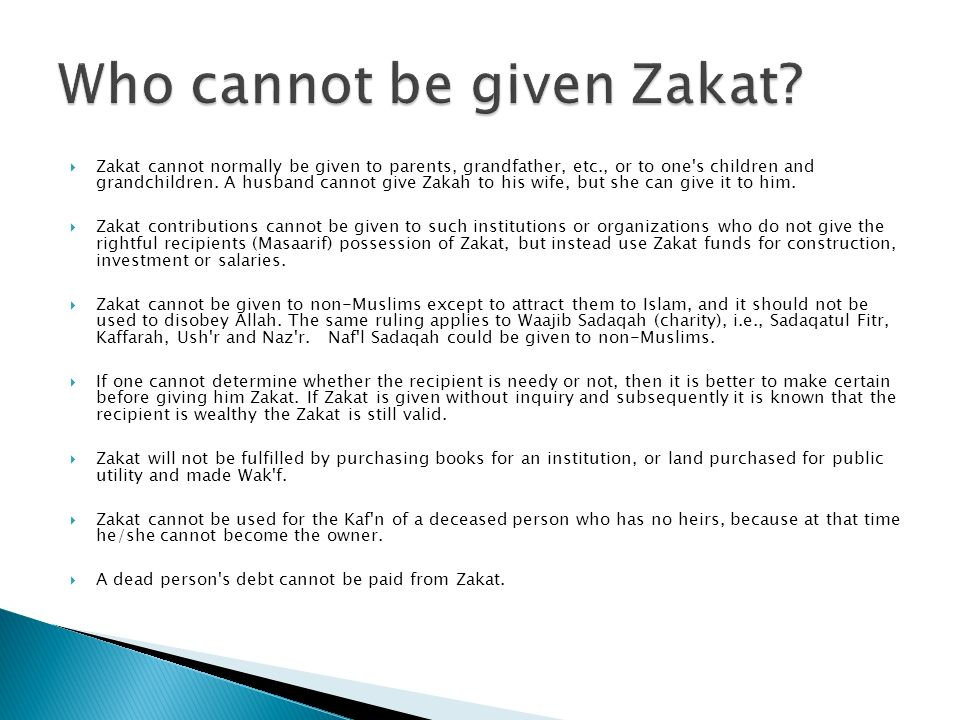 Who cannot be given Zakat