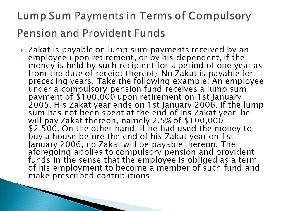 Lump Sum Payments in Terms of Compulsory Pension and Provident Funds