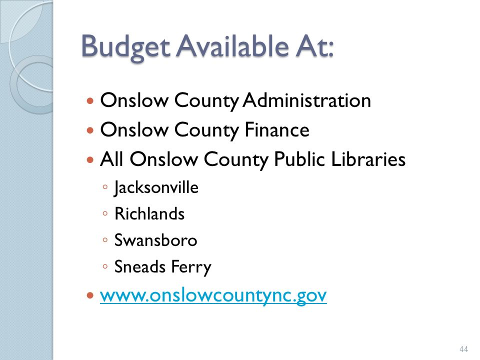 Budget Available At: Onslow County Administration