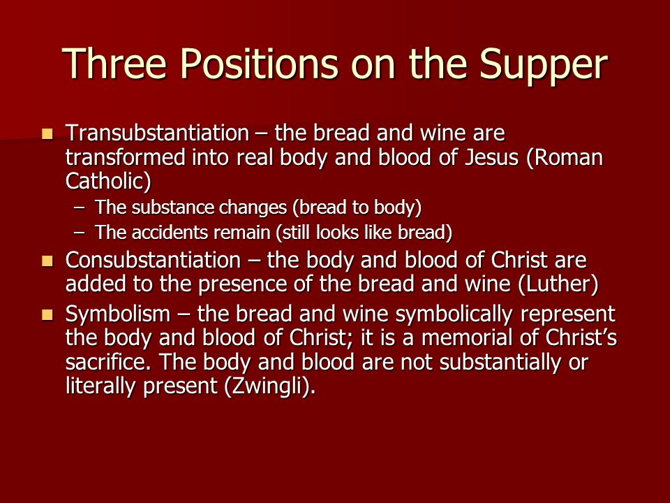Three Positions on the Supper