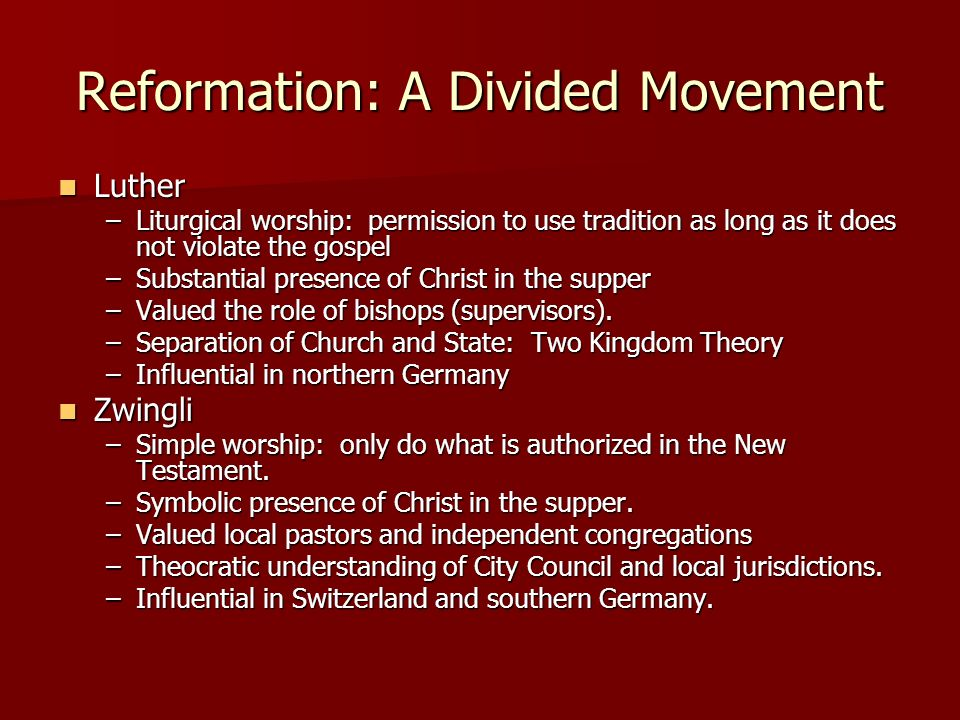 Reformation: A Divided Movement