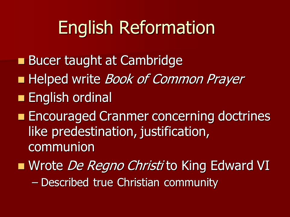 English Reformation Bucer taught at Cambridge