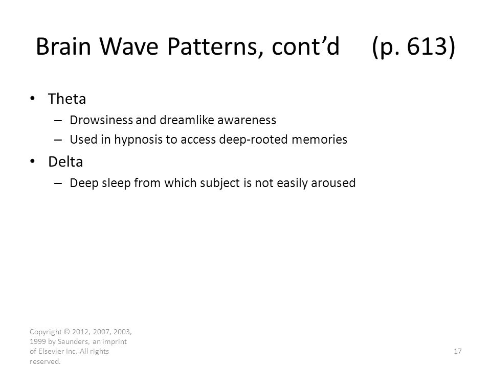 Brain Wave Patterns, cont'd (p. 613)