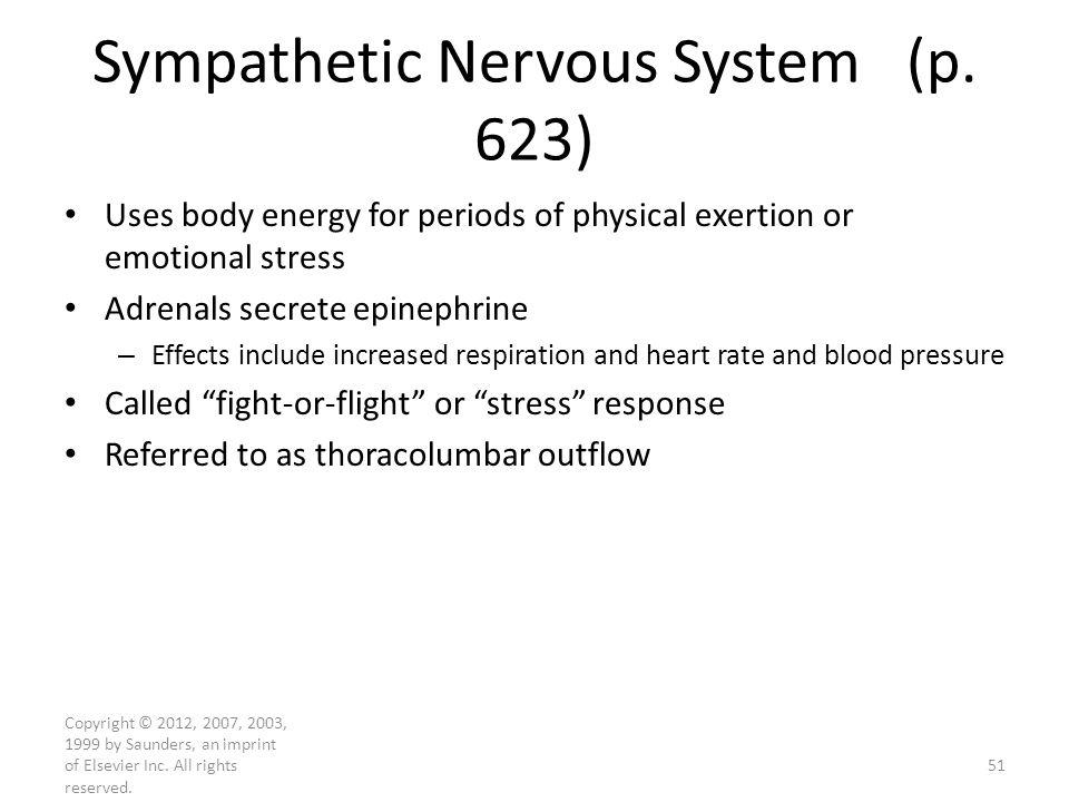 Sympathetic Nervous System (p. 623)