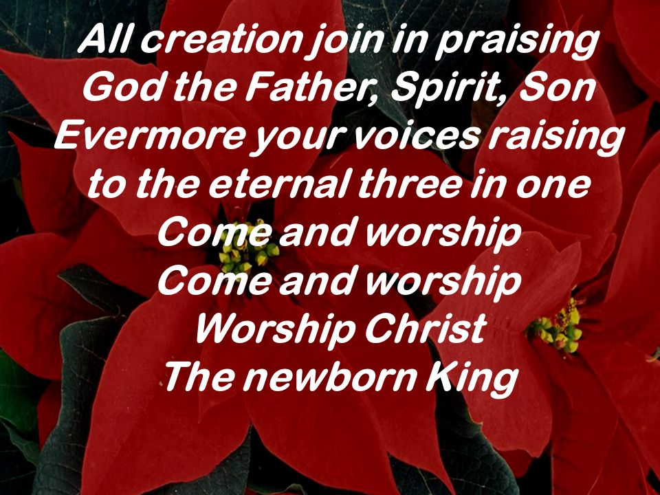 All creation join in praising God the Father, Spirit, Son