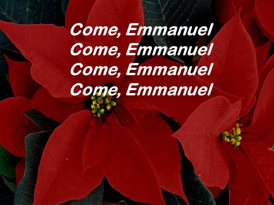 Come, Emmanuel