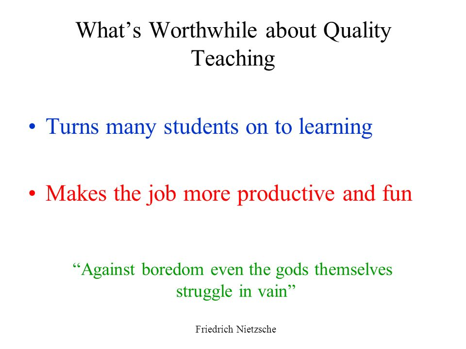 What's Worthwhile about Quality Teaching