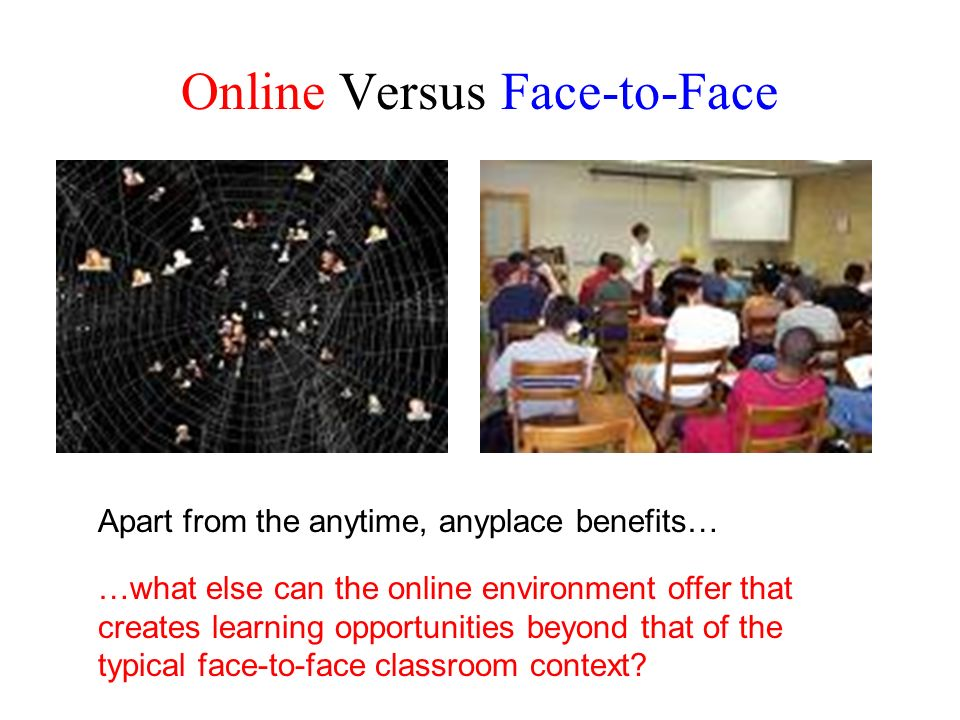 Online Versus Face-to-Face