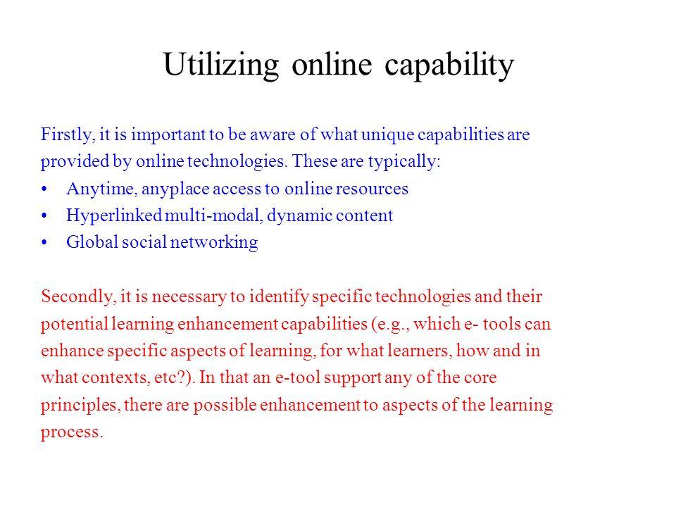 Utilizing online capability