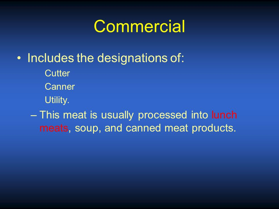 Commercial Includes the designations of: