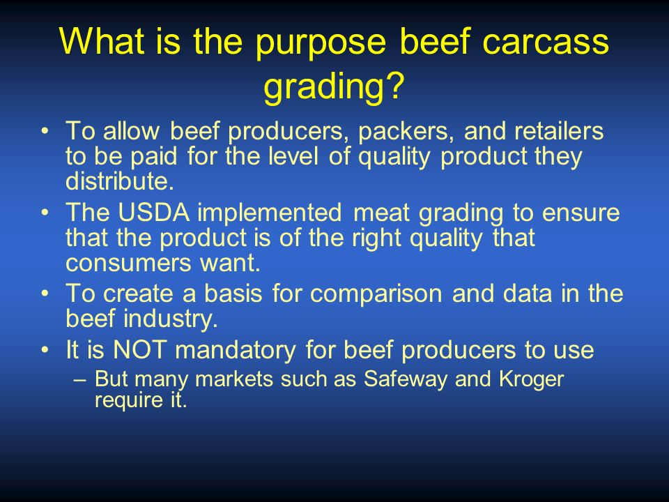 What is the purpose beef carcass grading