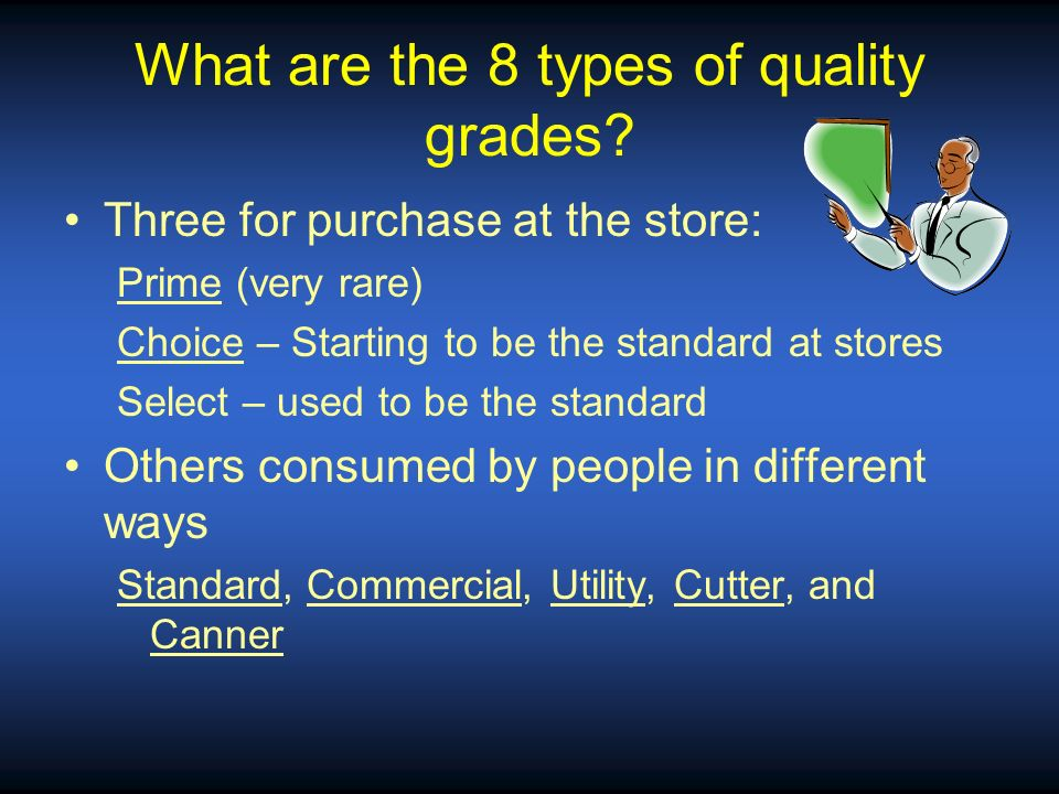 What are the 8 types of quality grades
