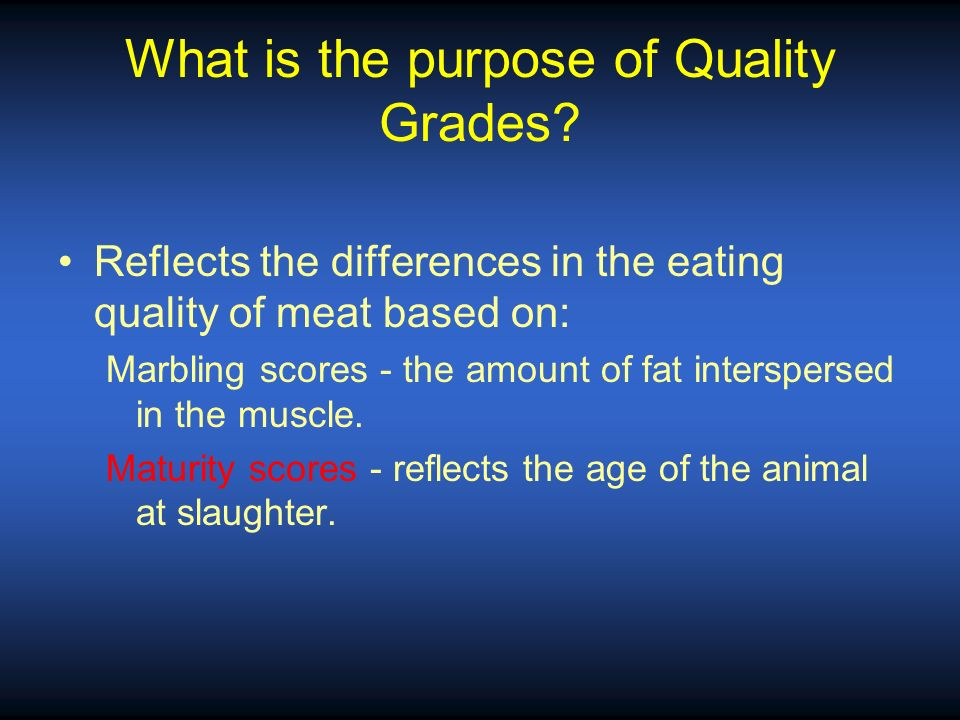 What is the purpose of Quality Grades