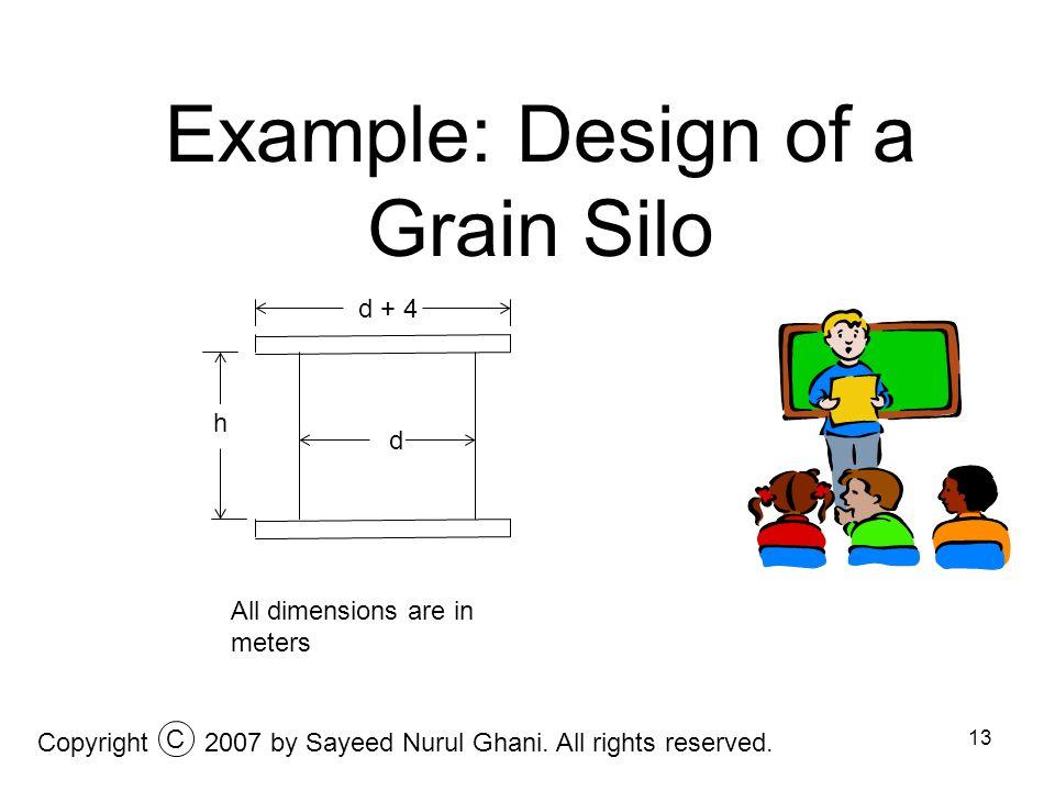 Example: Design of a Grain Silo
