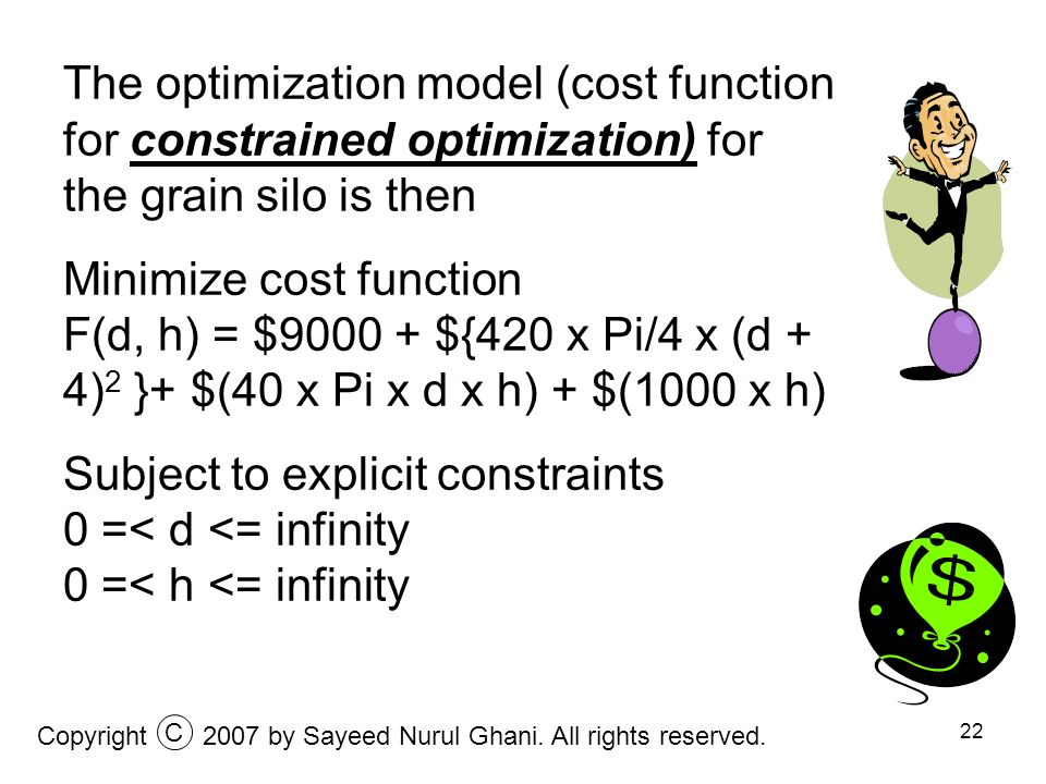 The optimization model (cost function for constrained optimization) for the grain silo is then