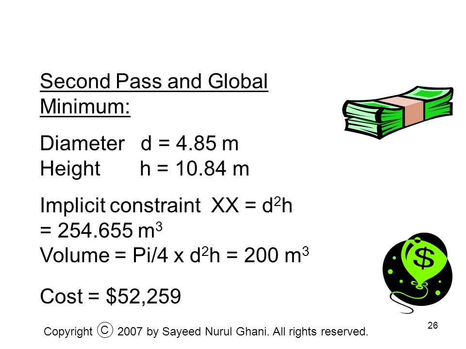 Second Pass and Global Minimum: Diameter d = 4.85 m Height h = 10.84 m