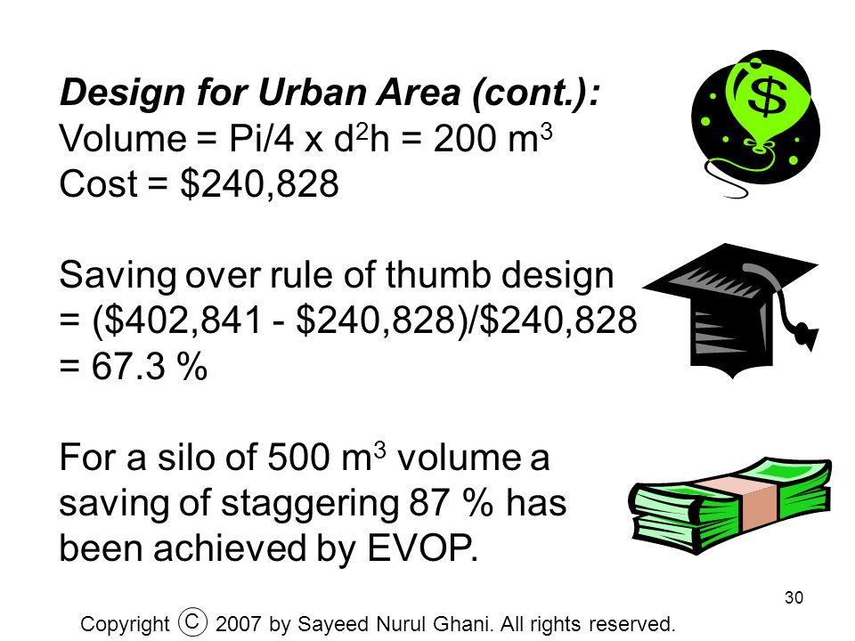 Design for Urban Area (cont.): Volume = Pi/4 x d2h = 200 m3