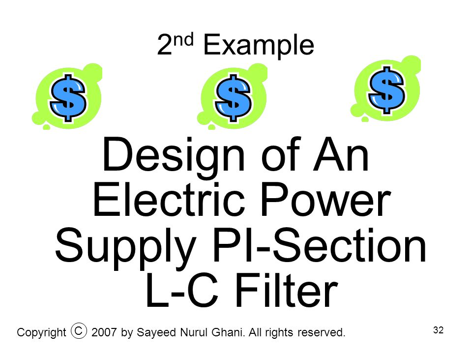 Design of An Electric Power Supply PI-Section L-C Filter