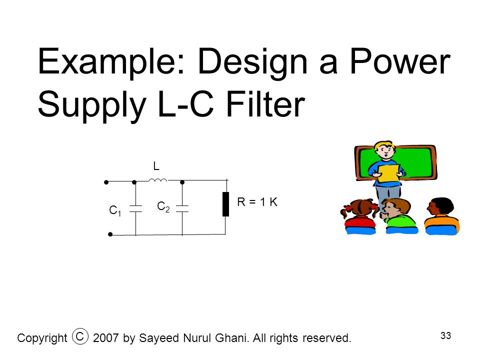 Example: Design a Power Supply L-C Filter