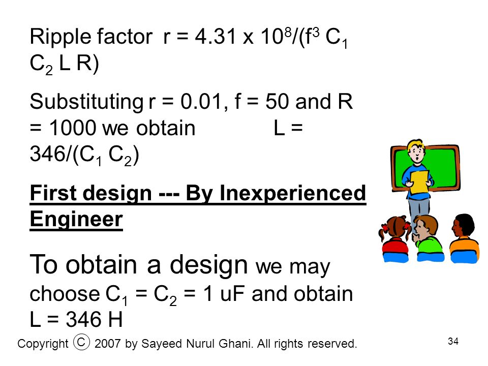 To obtain a design we may choose C1 = C2 = 1 uF and obtain L = 346 H