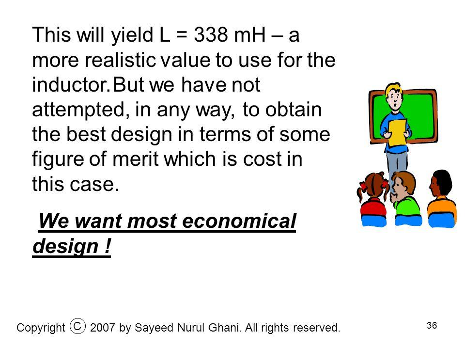 We want most economical design !