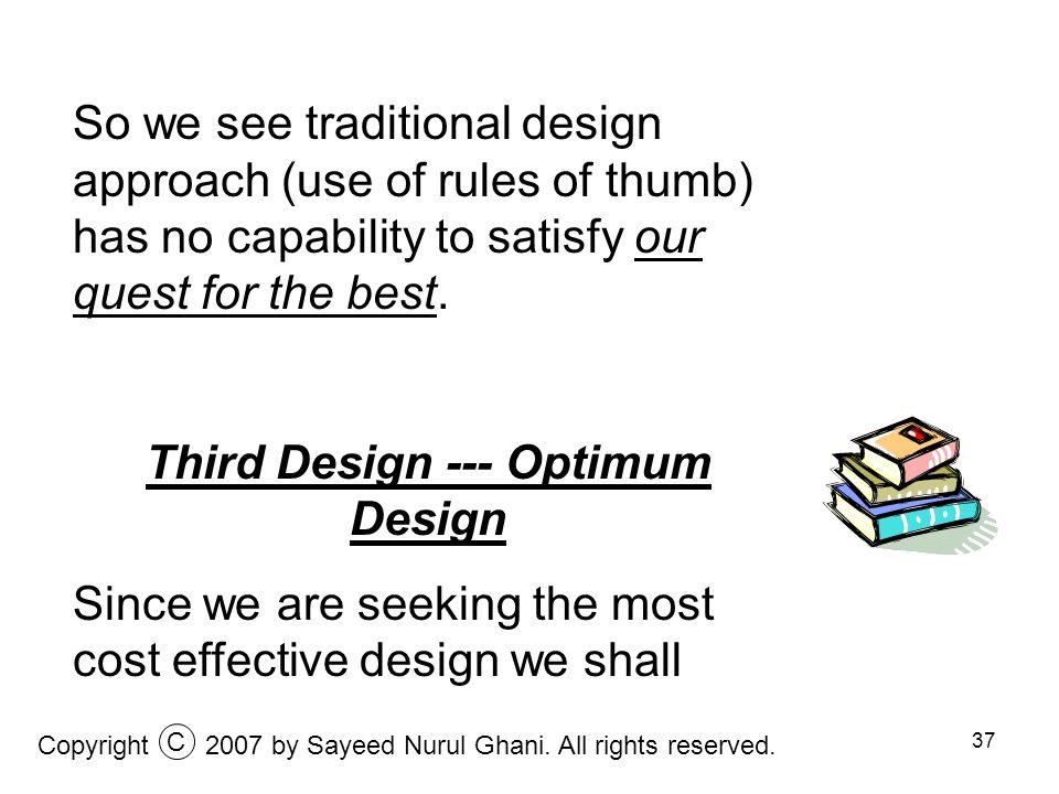 Third Design --- Optimum Design