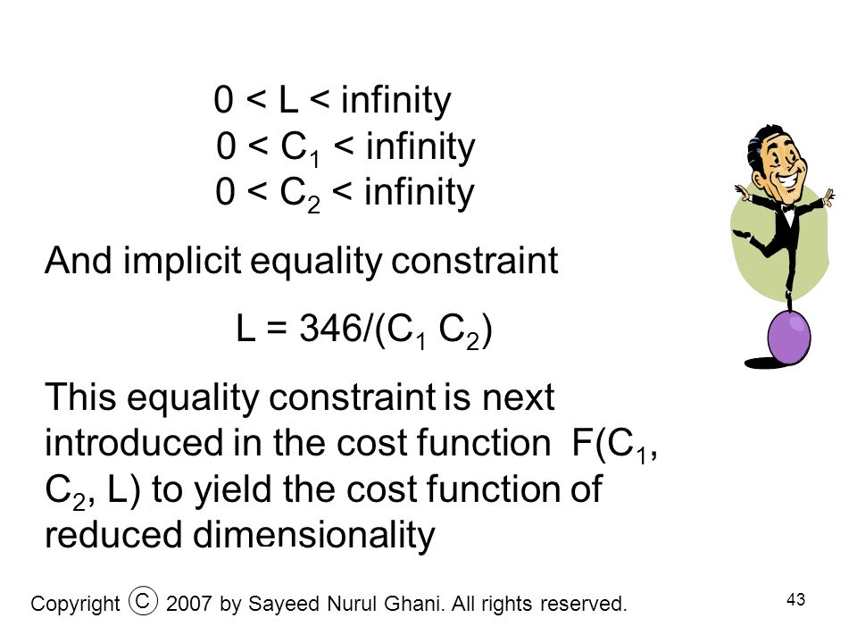 0 < L < infinity 0 < C1 < infinity 0 < C2 < infinity